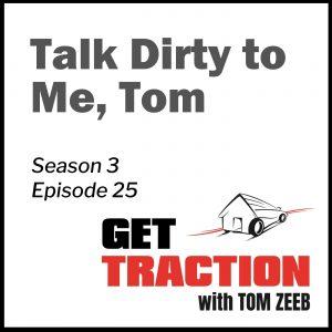 GTS3E25-Talk Dirty to Me, Tom