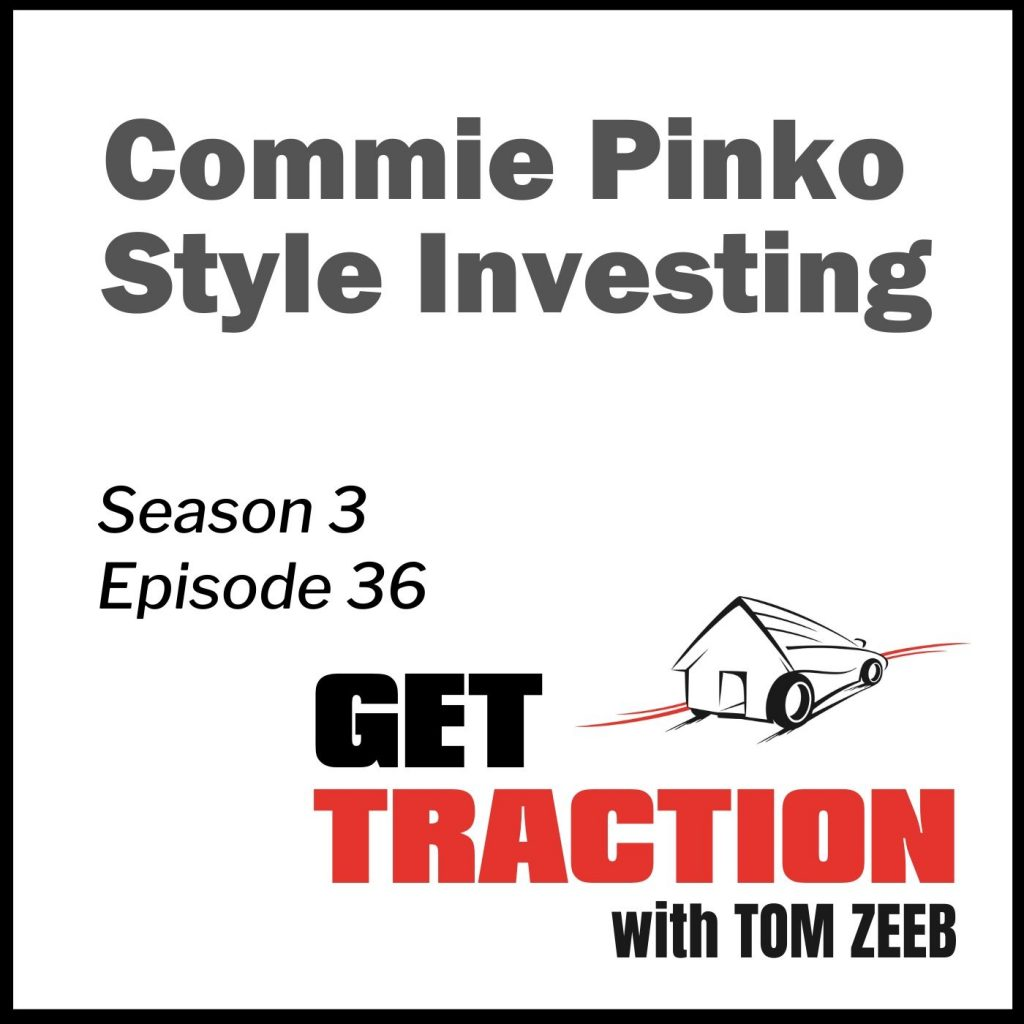 GTS3E36-Commie Pinko Style Investing