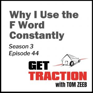 S3E44-Why I Use the F Word Constantly