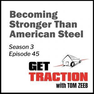 S3E45-Becoming Stronger Than American Steel