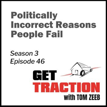 S3E46-Politically Incorrect Reasons People Fail