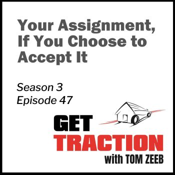 S3E47-Your Assignment, If You Choose to Accept It